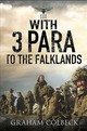 With 3 Para To The Falklands - Colbeck, Graham - ISBN: 9781526713636