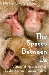 Spaces Between Us - Graziano, Michael (princeton University) - ISBN: 9780190461010