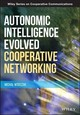Autonomic Intelligence Evolved Cooperative Networking - Wodczak, Michal - ISBN: 9781118325414