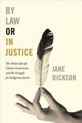 By Law Or In Justice - Dickson, Jane - ISBN: 9780774880053