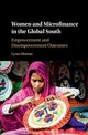 Women And Microfinance In The Global South - Horton, Lynn - ISBN: 9781108418720