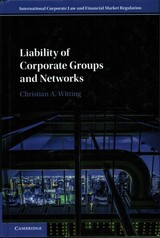 Liability Of Corporate Groups And Networks - Witting, Christian A. (queen Mary University Of London) - ISBN: 9781107039926