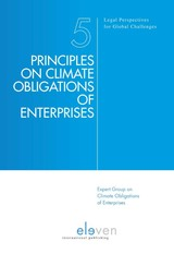 Principles On Climate Obligations Of Enterprises - Change, Expert Group On Global Climate - ISBN: 9789462368088