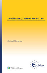 Double (Non-)Taxation And EU Law - Marchgraber, Christoph - ISBN: 9789041194107