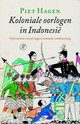 Koloniale oorlogen in Indonesië - Piet Hagen - ISBN: 9789029507172