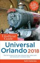 Unofficial Guide To Universal Orlando 2018 - Kubersky, Seth - ISBN: 9781628090772