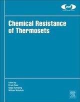 Plastics Design Library, Chemical Resistance of Thermosets - ISBN: 9780128144800