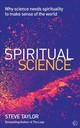 Spiritual Science - Taylor, Steve - ISBN: 9781786781581