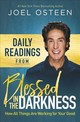 Daily Readings From Blessed In The Darkness - Osteen, Joel - ISBN: 9781546033028