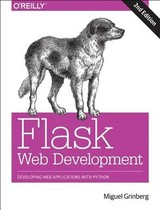 Flask Web Development 2e - Grinberg, Miguel - ISBN: 9781491991732