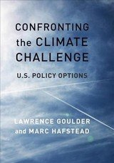Confronting The Climate Challenge - Goulder, Lawrence; Hafstead, Marc - ISBN: 9780231179027