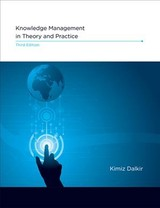 Knowledge Management In Theory And Practice - Dalkir, Kimiz (associate Professor And Interim Director, Mcgill University) - ISBN: 9780262036870