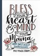 Bless Your Heart & Mind Your Mama - Stramm, Polly Powers - ISBN: 9781493034208