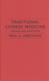 Traditional Chinese Medicine - Unschuld, Paul U. - ISBN: 9780231175005