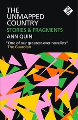 Unmapped Country - Quin, Ann - ISBN: 9781911508144