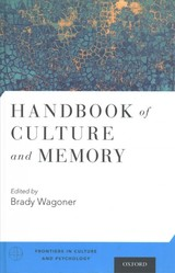 Handbook Of Culture And Memory - Wagoner, Brady (EDT) - ISBN: 9780190230814