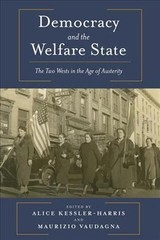 Democracy And The Welfare State - Kessler-Harris, Alice (EDT)/ Vaudagna, Maurizio (EDT) - ISBN: 9780231180351