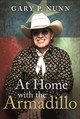 At Home With The Armadillo - Nunn, Gary P. - ISBN: 9781626344877
