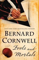 Fools And Mortals - Cornwell, Bernard - ISBN: 9780062250872