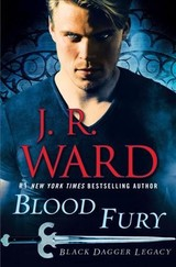 Blood Fury - Ward, J. R. - ISBN: 9780451475343