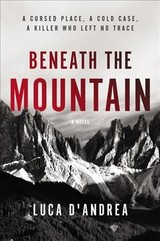 Beneath The Mountain - D'Andrea, Luca/ Curtis, Howard (TRN) - ISBN: 9780062680174