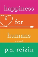 Happiness For Humans - Reizin, P. Z. - ISBN: 9781478974260