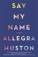 Say My Name - Huston, Allegra - ISBN: 9780778330714
