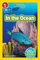 National Geographic Kids Readers: In The Ocean (l1/co-reader) - National Geographic Kids; Szymanski, Jennifer - ISBN: 9781426332357