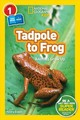 National Geographic Kids Readers: Tadpole To Frog (l1/co-reader) - National Geographic Kids; Evans, Shira - ISBN: 9781426332036
