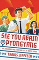 See You Again In Pyongyang - Jeppesen, Travis - ISBN: 9780316509152