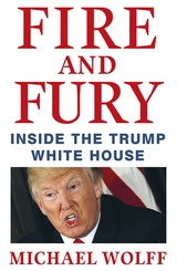 Fire And Fury - Wolff, Michael - ISBN: 9781408711408