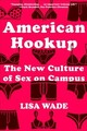 American Hookup - Wade, Lisa (occidental College) - ISBN: 9780393355536