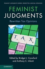 Feminist Judgments: Rewritten Tax Opinions - Crawford, bridget J. (EDT)/ Infanti, Anthony C. (EDT) - ISBN: 9781316649596