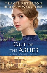 Out Of The Ashes - Woodhouse, Kimberley; Peterson, Tracie - ISBN: 9780764219245