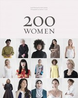 200 Women: Who Will Change The Way You See The World - Blackwell, Geoff/ Hobday, Ruth/ Scott, Kieran E. (PHT) - ISBN: 9781452166582