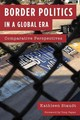 Border Politics In A Global Era - Staudt, Kathleen - ISBN: 9781442266186