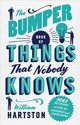 Bumper Book Of Things That Nobody Knows - Hartston, William (author) - ISBN: 9781786490742