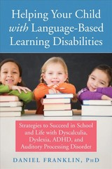 Helping Your Child With Language Based Learning Disabilities - Franklin, Daniel - ISBN: 9781684030989
