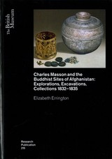 Charles Masson And The Buddhist Sites Of Afghanistan - Errington, Elizabeth - ISBN: 9780861592159