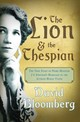 The Lion And The Thespian - Bloomberg, David - ISBN: 9781928257356