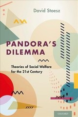 Pandora's Dilemma - Stoesz, David (executive Director, Msw Program, Kean University) - ISBN: 9780190669669