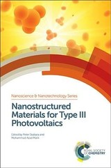 Nanostructured Materials For Type Iii Photovoltaics - Skabara, Peter (EDT)/ Malik, Mohammad Azad (EDT) - ISBN: 9781782624585