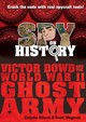 Spy On History: Victor Dowd And The World War Ii Ghost Army - Alberti, Enigma - ISBN: 9780761193265