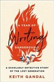 Year Of Writing Dangerously - Gandal, Keith - ISBN: 9781421423944