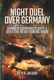 Night Air War Over Germany - Jacobs, Peter - ISBN: 9781783463374