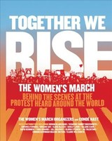 Together We Rise - Women's March Organizers, The; Conde Nast - ISBN: 9780062843432