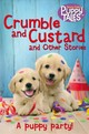 Crumble And Custard And Other Stories - Dale, Jenny - ISBN: 9781509860463
