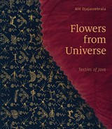 Flowers From Universe - Djajasoebrata, Alit - ISBN: 9789460224478