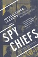 Spy Chiefs: Volume 2 - Maddrell, Paul (EDT)/ Moran, Christopher (EDT)/ Iordanou, Ioanna (EDT)/ Sto... - ISBN: 9781626165212