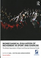 Biomechanical Evaluation Of Movement In Sport And Exercise - Payton, Carl J. (EDT)/ Burden, Adrian (EDT) - ISBN: 9780415632669